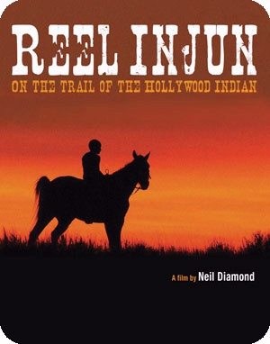 Reel Injun, on the Trail of the Hollywood Indian